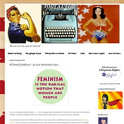 toutalego.blogspot.ca/2012/11/cherecarlabruni-je-suis-feministe-mais.html