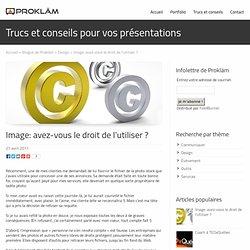 Image: avez-vous le droit de l'utiliser ? | Prokläm - Design professionnel de présentations PowerPoint