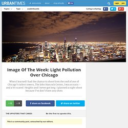 Image of the Week: Light Pollution Over Chicago