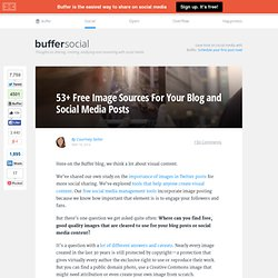 53+ Free Image Sources For Your Blog and Social Media Posts