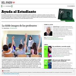 La doble imagen de los profesores >> Ayuda al Estudiante