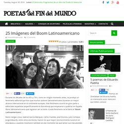 25 Imágenes del Boom Latinoamericano