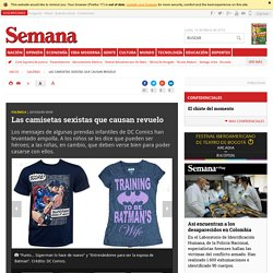 Imagenes: Las camisetas sexistas que causan revuelo