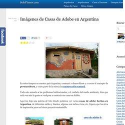Imágenes de Casas de Adobe en Argentina