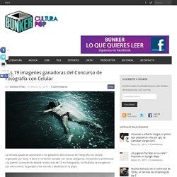 Las 19 imagenes ganadoras del Concurso de Fotografía con Celular