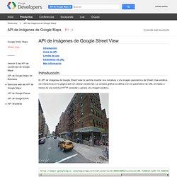 API de imágenes de Google Street View - API de imágenes de Google Maps