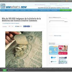 Wwwhat's new? - Noticias de tecnología e Internet » Más de 100.000 imágenes de la historia de la medicina con licencia Creative Commons