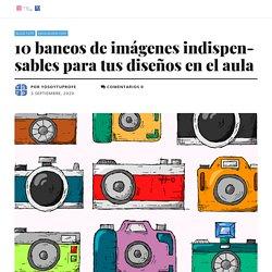 10 bancos de imágenes indispensables para tus diseños en el aula - Yo Soy Tu Profe