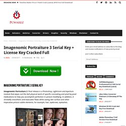 Imagenomic Portraiture 3 Serial Key + License Key Cracked