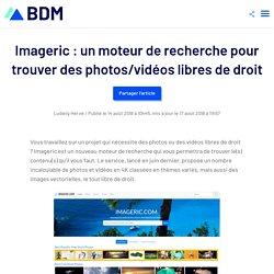 Imageric : un moteur de recherche pour trouver des photos/vidéos libres de droit