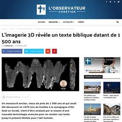 L'imagerie 3D révèle un texte biblique datant de 1 500 ans — L'Observateur Chrétien