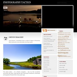 Orton Imagery - Photography Tactics