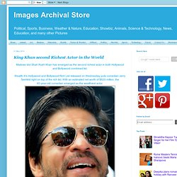 King Khan second Richest Actor in the World