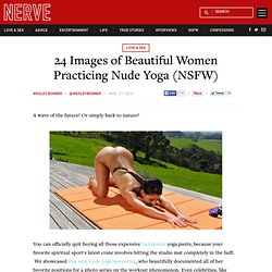 24 Images of Beautiful Women Practicing Nude Yoga (NSFW)