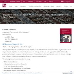 Images of Works of Art in Museum Collections: The Experience of Open Access