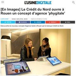 [En Images] Le Crédit du Nord ouvre à Rouen un concept d'agence 'phygitale'