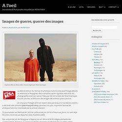 Images de guerre, guerre des images