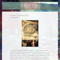 Images de la blanchité – Période