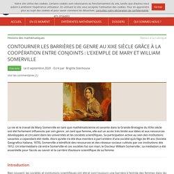 Contourner les barrières de genre au XIXe siècle grâce à la coopération entre conjoints : l'exemple de Mary et William Somerville