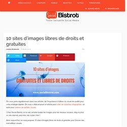 10 sites d'images libres de droits et gratuitesSocial Bistrot