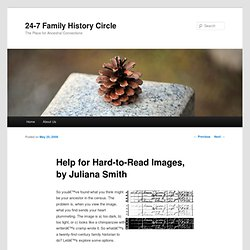 Help for Hard-to-Read Images, by Juliana Smith