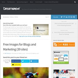 Free Images for Blogs and Marketing (38 sites) - DreamGrow