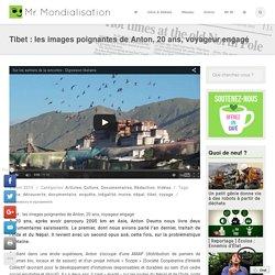 Tibet : les images poignantes de Anton, 20 ans, voyageur engagé