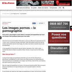 Les images pornos – la pornographie