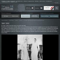 En images - Marie Curie et les rayons X au secours des Poilus