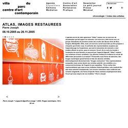 ATLAS, IMAGES RESTAUREES
