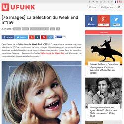 [76 images] La Sélection du Week End n°159