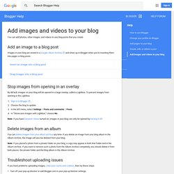 Add images and videos to your blog - Blogger Help