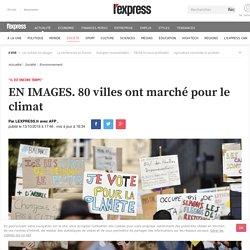 EN IMAGES. 80 villes ont marché pour le climat