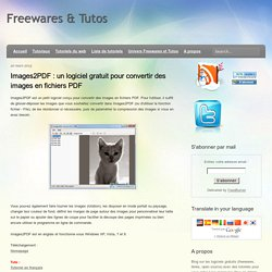 Images2PDF : un logiciel gratuit pour convertir des images en fichiers PDF
