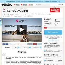Mediapart & ImageSingulières presents La France VUE D'ICI