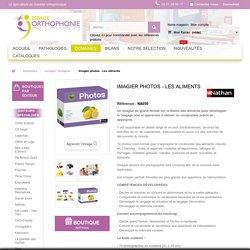 Imagier photos - Les aliments - Espace Orthophonie
