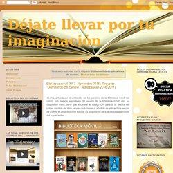 Déjate llevar por tu imaginación : Bibliomovilidad (quinta línea de acción)