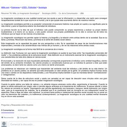 """Resumen:""""W. Mills, La Imaginación Sociológica"""" - UCES - Sociologia - Prof. Diana Lacal - 2005"""