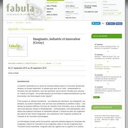 Imaginaire, industrie et innovation (Cerisy)