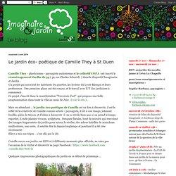 Le jardin éco- poétique de Camille They à St Ouen