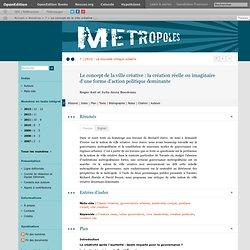 10_Métropoles_Le concept de la ville créative: la création réelle ou imaginaire d'une forme d'action politique dominante