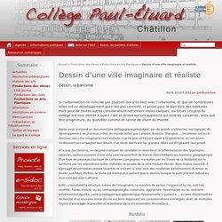 Dessin d'une ville imaginaire et réaliste - Collège Paul-Éluard - Châtillon