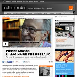 Pierre Musso, l'imaginaire des réseaux - visions