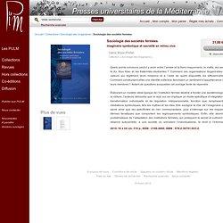 Sociologie des sociétés fermées - Sociologie des imaginaires - Collections