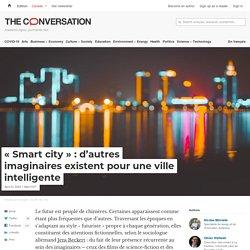 «Smart city»: d'autres imaginaires existent pour uneville intelligente