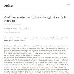 Cinéma de SF et imaginaires de la mobilité, article paru dans la revue Azimut - Ville et Cinéma, festival de projections et de rencontres