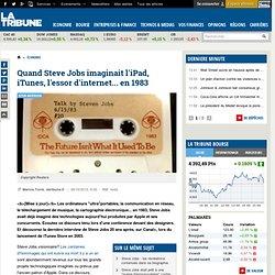 Quand Steve Jobs imaginait l'iPad, iTunes, l'essor d'internet... en 1983