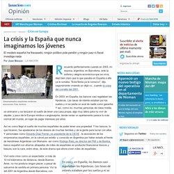 (3) La crisis y la España que nunca imaginamos los jóvenes