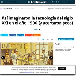 Historia: Así imaginaron la tecnología del siglo XXI en el año 1900 (y acertaron poco). Fotogalerías de Tecnología