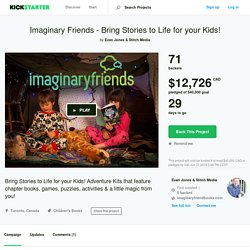 Imaginary Friends - Bring Stories to Life for your Kids! by Evan Jones & Stitch Media
